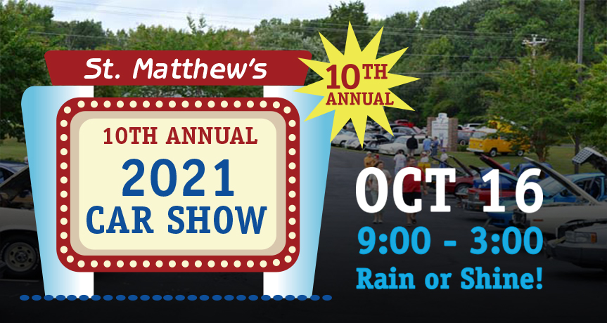 2021 Tenth Annual Car Show – October 16, 2021